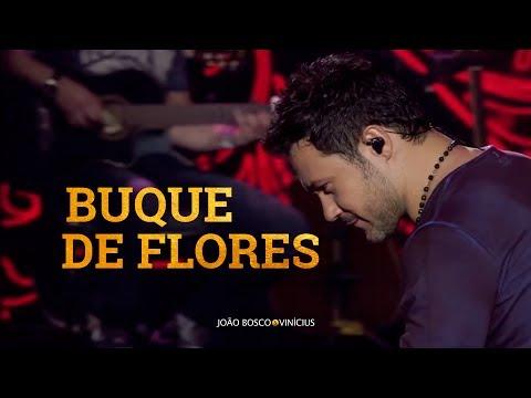 João Bosco e Vinícius - Buquê de Flores (Oficial)