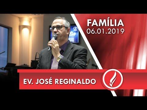 Culto da Família - Ev. José Reginaldo Leonardo - 06 01 2019