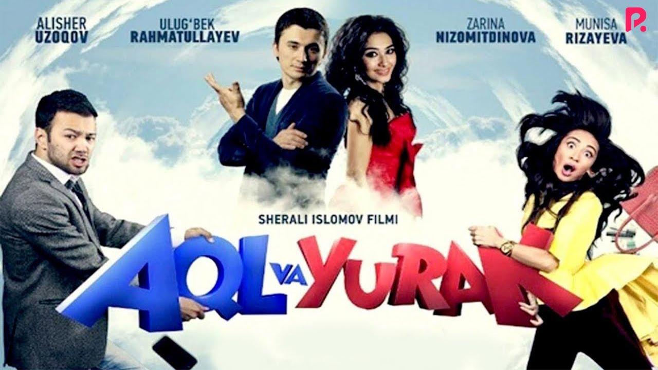 Aql va yurak (o'zbek film) | Акл ва юрак (узбекфильм)