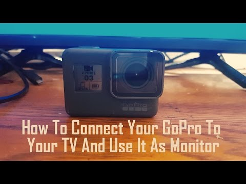 How To Connect Your GoPro Hero 7/6/5 To Your TV And Use It As Monitor