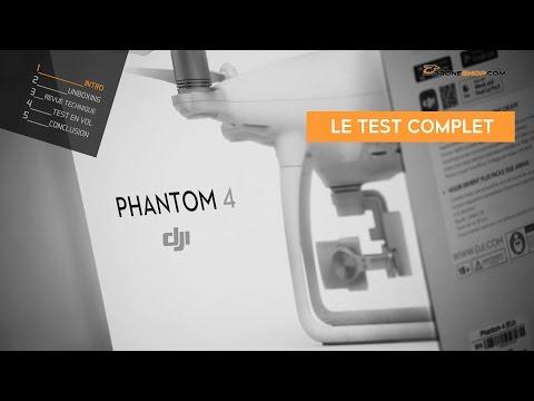 DJI Phantom 4 : le test complet