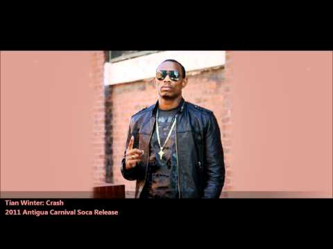 New Tian Winter: CRASH [2011 Antigua Carnival Soca Release]
