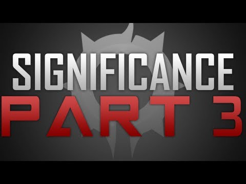 DarthEmpire - Teamtage: Significance - Part 3