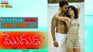 Nuvvante Naku Full Song - Mogudu
