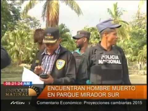 Encuentran hombre muerto en parque Mirador Sur