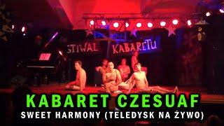 Czesuaf - Sweet Harmony (Teledysk na żywo)