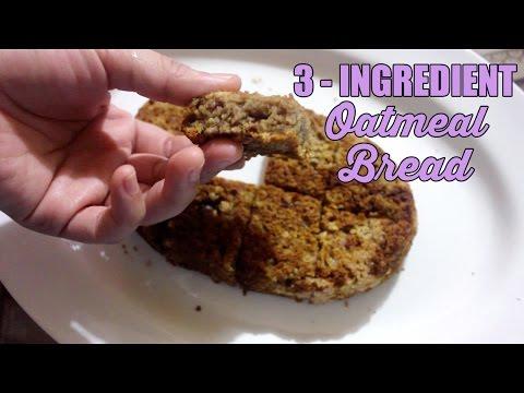 3-Ingredient Oatmeal Bread | Baking