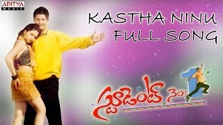 Kastha Ninu Full Song - Student No.1