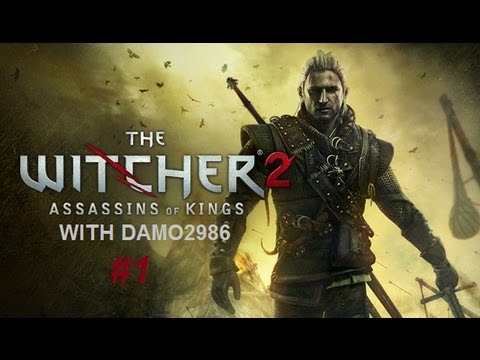 Let's Play The Witcher 2: Enhanced Edition - Part 1