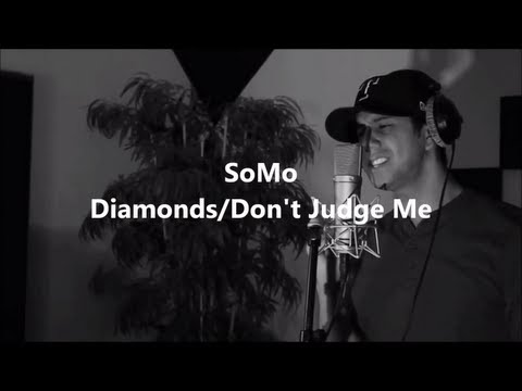"Rihanna/Chris Brown - ""Diamonds""/""Don't Judge Me"" (Cover) by SoMo"