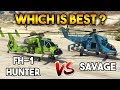 GTA 5 ONLINE : HUNTER VS SAVAGE (WHICH IS BEST HELICOPTER ?)