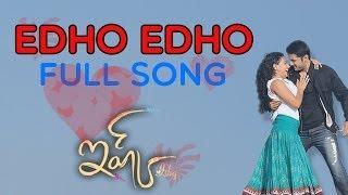 Edho Edho Full Song || Ishq