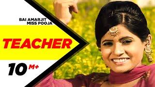 Bai Amarjit  Miss Pooja  Teacher  Latest Punjabi Song  Speed Records