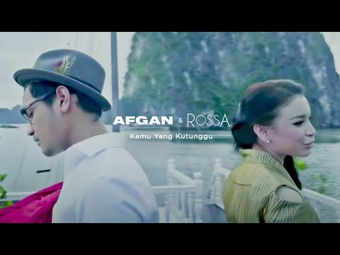 Kamu Yang Kutunggu (Feat. Afgan)