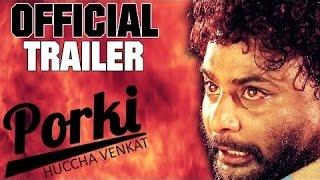Porki Huccha Venkat Official Trailer | Huccha Venkat