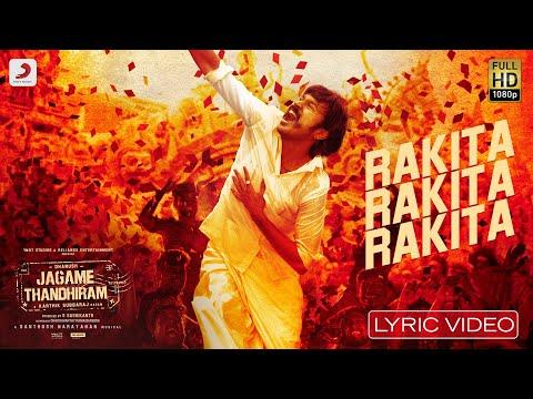 Jagame Thandhiram - Rakita Rakita Rakita Lyric | Dhanush | Santhosh Narayanan | Karthik Subbaraj