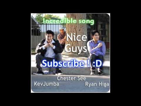 Nice Guys - Lyrics [ Chester See, Kev Jumba, Nigahiga ]