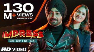 Ranjit Bawa (Full Song) Impress  Desi Crew  Bunty Bains  Latest Punjabi Songs 2019