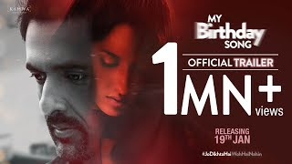 My Birthday Song - Official Trailer