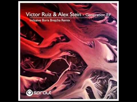 Victor Ruiz & Alex Stein - Generation (Original Mix)