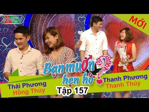 BẠN MUỐN HẸN HÒ – Tập 157 | Thái Phương – Hồng Thủy | Thanh Phương – Thanh Thủy | 10/04/2016
