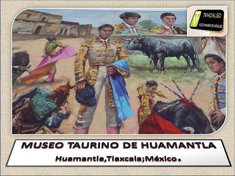 MUSEO TAURINO DE HUAMANTLA TLAXCALA