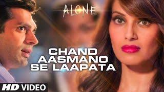 'Chand Aasmano Se Laapata' Video Song | Alone | Bipasha Basu | Karan Singh Grover