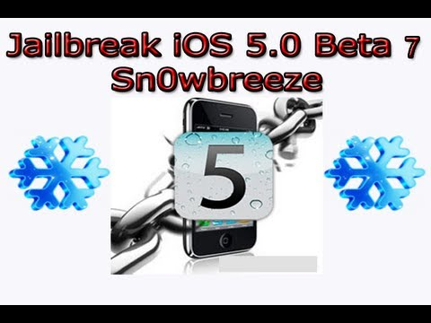 How To Jailbreak iOS 5 Beta 7, Preserve Baseband & Get iOS 5 WITHOUT DEV ACCOUNT - Sn0wbreeze