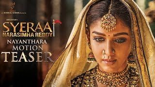 Nayanthara Motion Teaser | Sye Raa Narasimha Reddy