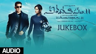 Vishwaroopam 2 Jukebox