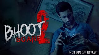 BHOOT SCARE - 2