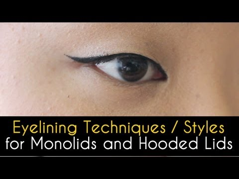 Eyelining Techniques / Styles (for Monolids and Hooded Lids)