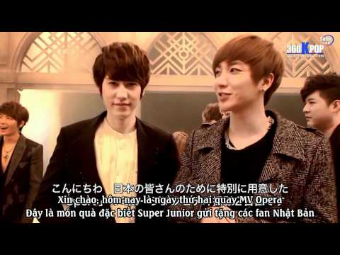 [SuJu team@360kpop ][Vietsub] Super Junior - Opera (Japanese ver) - MV Making Film