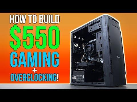How To Build A $550 Gaming PC w/ Overclocking! - UChIZGfcnjHI0DG4nweWEduw