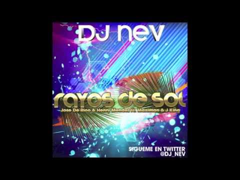 Jose De Rico & Henry Mendez Ft Jking & Maximan - Rayos De Sol (Dj Nev Remix 2012)