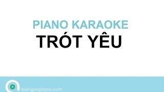 Trót yêu giọng nữ - Biano karaoke ( only beat )
