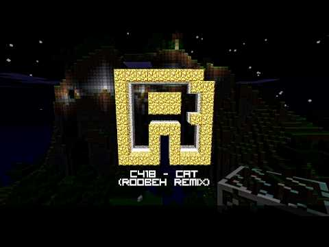 C418 - Cat (Roobeh Remix) [Minecraft music]