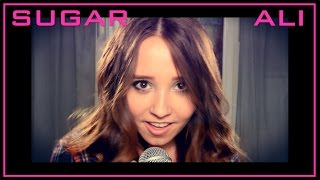 Sugar - Maroon 5 - Official Music Video Cover by Ali Brustofski