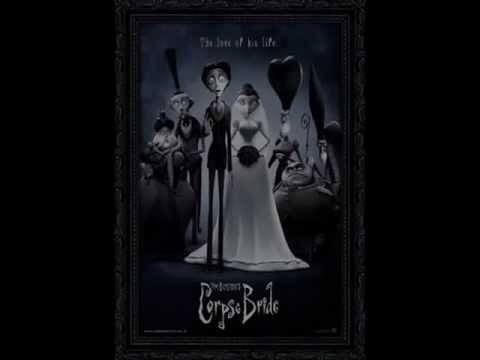 Tim Burton's Corpse Bride (Theme Songs)