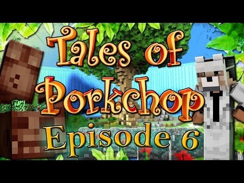 The Tales of Porkchop - EPISODE 6 - THE STORY MAKES SENSE NOW!
