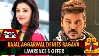 Watch Kajal Agarwal Denies Raghava Lawrence's Offer Red Pix tv Kollywood News 04/Jul/2015 online