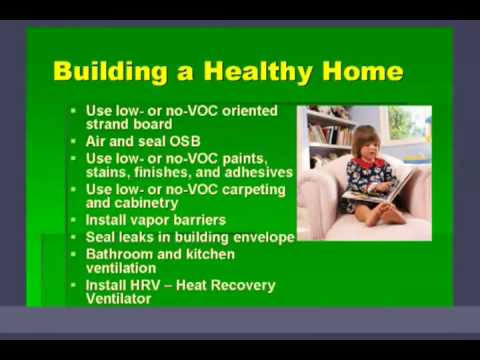 Building a Healthy Home Part 1