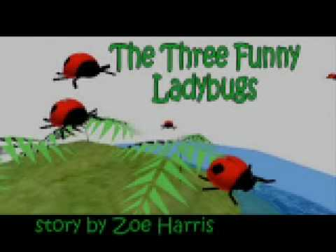 Children's Stories-The 3 Funny Ladybugs