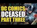 DCeased Part 3: The End Of All Heroes | Comics Explained