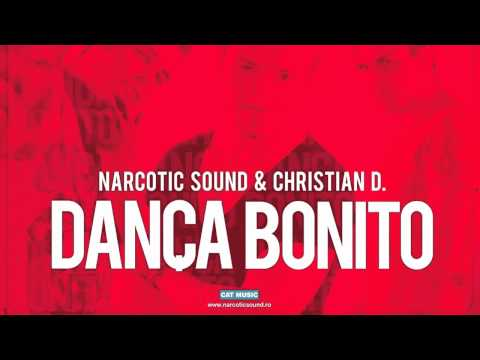 Narcotic Sound and Christian D - Danca Bonito (Official Version)