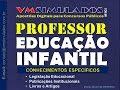 PROFESSOR EDUCAÇÃO INFANTIL - APOSTILA DIGITAL PARA CONCURSOS PÚBLICOS 2015