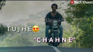 Tujhe kitna chahne lage hum song whatsapp status   Kabir singh movie song By Yash Kharat