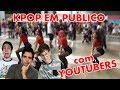 dancing kpop in public com youtubers (christian figueiredo, muca muriçoca, lucas inutilismo)