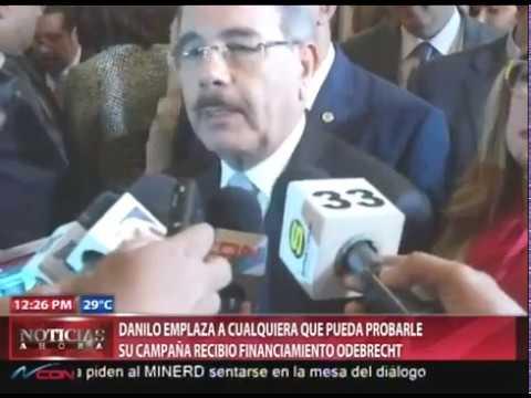 Danilo niega que recibiera fondos de Odebrecht para su campaña