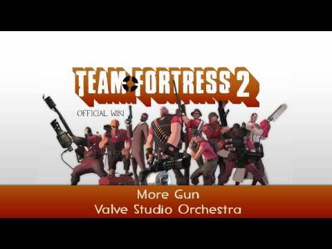 Team Fortress 2 Soundtrack | More Gun (Version 1)